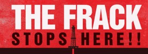 The Frack Stops Here - LIVE UPDATES