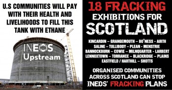 INEOS PLAN 18 FRACKING EXHIBITIONS FOR SCOTLAND
