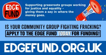 Edge Fund now taking applications! Community anti-fracking groups: APPLY TODAY!