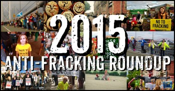 Fighting Fracking In 2015: A Year Of Delays And Community Victories