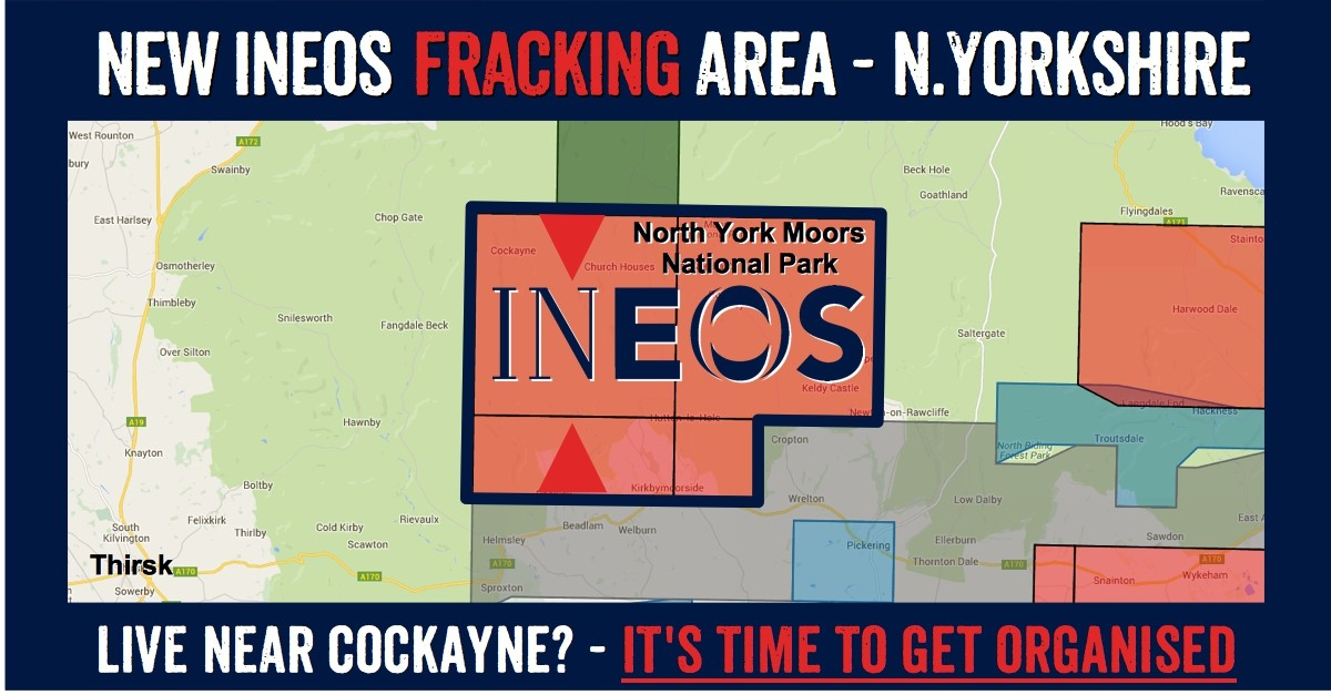 North Yorkshire towns in Ineos new fracking licence: Cockayne, Church Houses, Rosedale East, Thorgill, Rosedale Abbey, Hartoft End, Stape, Keldy Castle, Lastingham, Hutton-le-Hole, Spaunton, Kirkbymoorside, Fadmoor, Appleton-le-Moors, Kirkby Mills, Pockley