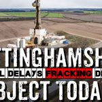 Nottinghamshire Fracking Applications Delayed