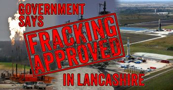 Government Abandons Lancashire To Fracking - Will You Let It Happen?