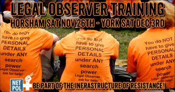 Legal Observer Training - Horsham Sat Nov 26th & York Sat Dec 3rd