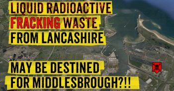 Radioactive Fracking Waste May Be Destined For Middlesbrough