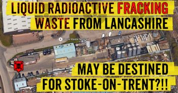 Radioactive Fracking Waste May Be Destined For Stoke-on-Trent