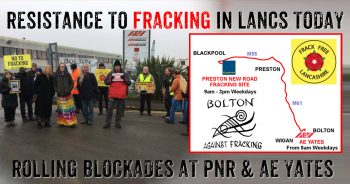 Daily Community Blockades Resist Cuadrilla's Lancashire Fracking Plans
