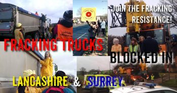 Fracking Trucks On The Roll In Lancashire & Surrey - Time To Resist