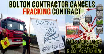 Bolton Fracking Contractor Quits Due To Community Pressure & Direct Action