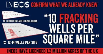 INEOS Fracking Plans Revealed - 396 Wells Per Licence Block