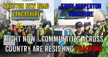 Communities Resisting Fracking Threats In Lancashire And Yorkshire