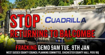 Say No to Fracking Company Cuadrilla Returning to Balcombe in 2018