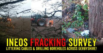 Ineos Fracking Survey Hits Derbyshire!